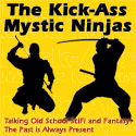 Kick-Ass Mystic Ninjas