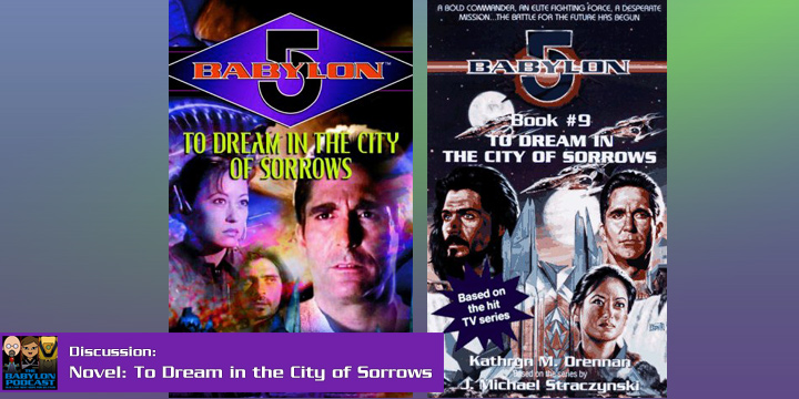 Babylon Podcast #270: To Dream in the City of Sorrows
