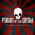"More on ""Pawn of the Dead"""
