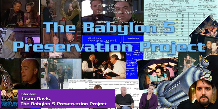 Babylon Podcast #284: Babylon 5 Preservation Project