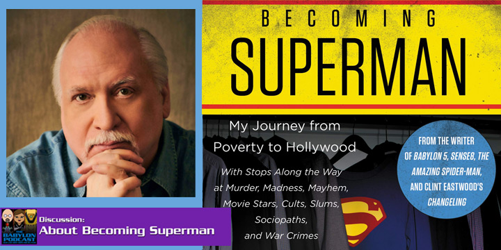 "Babylon Podcast #286: About ""Becoming Superman"""